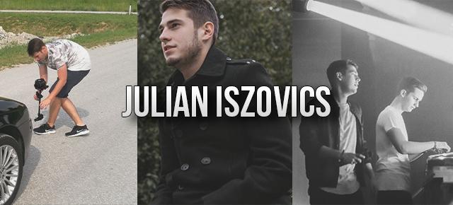 Julian Iszovics - die Person hinter dem Erfolg